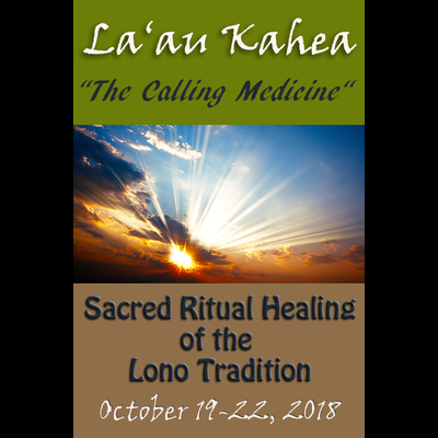 La'au Kahea 1 Training (Private Invitation Only Course) Oct 19-22, 2018